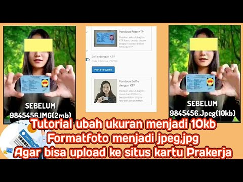 Cara Kompres Foto Agar Bisa Upload Kartu Prakerja Gelombang12 Ubah Ukuran Foto Ubah Format Jpg Jpeg Youtube