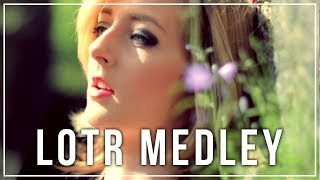 The Lord Of The Rings & The Hobbit「Cover Medley」