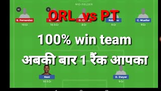 ORL vs PT dream 11 football team SL + H2H