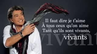 Frédéric François - A tous ceux qu'on aime Ope´ra - video lyrics