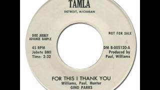 GINO PARKS - For This I Thank You [Tamla 54066] 1962 Early Motown