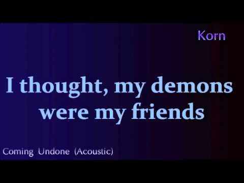 Korn - Coming Undone (Acoustic) *Lyrics*