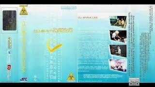 DJ Anna Lee - CLUB-STYLES.COM (2005) Вирус Production VP-123 Full Album Mix