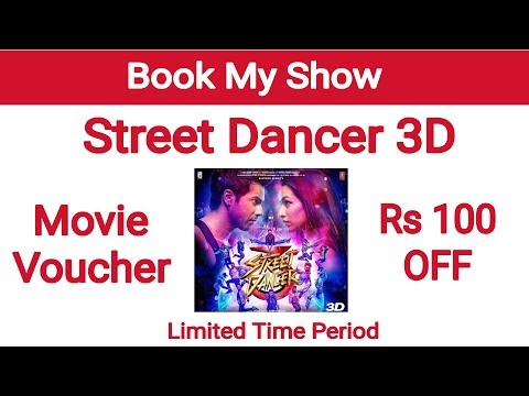 Street Dancer 3D Movie Voucher | Movies Offers & Coupons | Book My Show Movie Offer