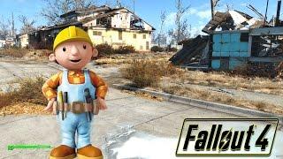 Fallout 4 - BOB THE BUILDER