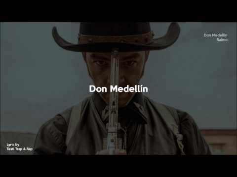 Salmo - Don Medellín TESTO