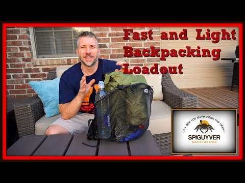 Fast and Light Backpacking Loadout - Super Ultralight