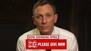 DEC Nepal Earthquake Appeal: A Message From Daniel Craig