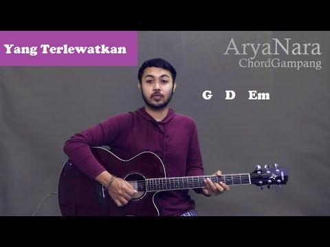 Chord Gampang (Yang Terlewatkan - Sheila On 7) By Arya Nara (Tutorial Gitar) Untuk Pemula