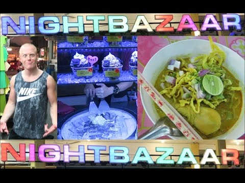 Chiang Mai Night Bazaar 🇹🇭  Food & What to do | Thailand Travel 2016