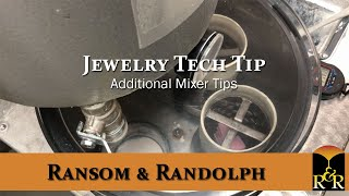 Jewelry Tech Tip: Additional Mixer Tips