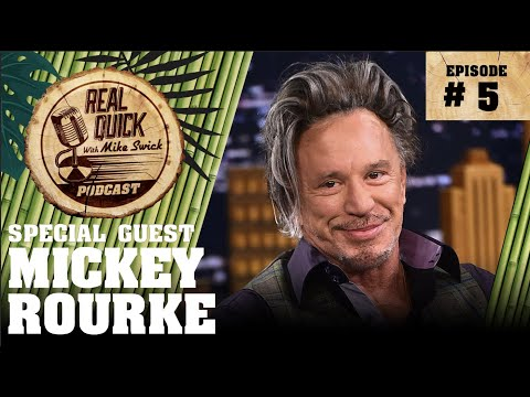 Real Quick w/ Mike Swick Podcast #5 - Mickey Rourke - RQMS