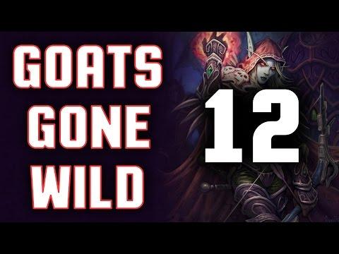 Goats Gone Wild 12: Kill Stealin'