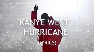 KANYE WEST - HURRICANE ft. The Weeknd, Lil Baby (LYRICS)