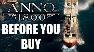 Anno 1800 - 15 Things You Need To Know Before You Buy