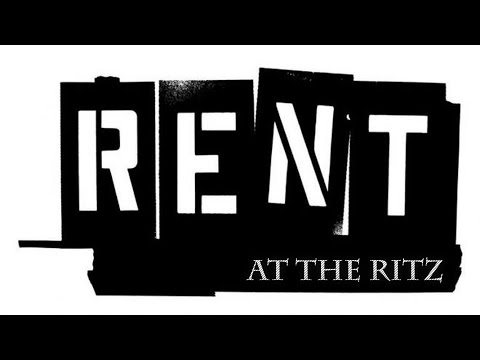 RENT at The Ritz: Rent Rehearsal Footage