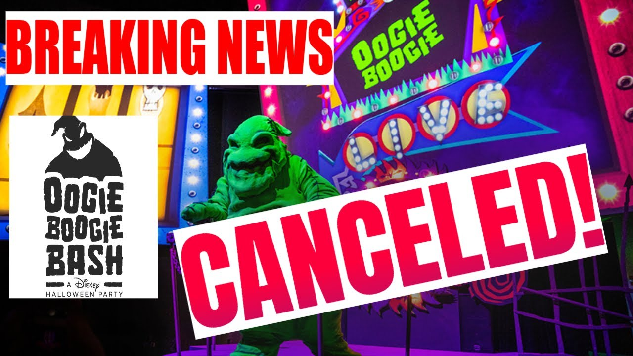 BREAKING NEWS Oogie Boogie Bash Has Been Canceled