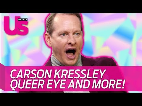 Carson Kressley, Queer eye and more!