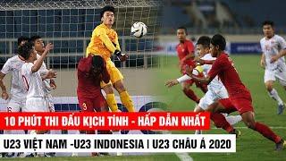 U23 Việt Nam-U23 Indonesia |10 Phút Thi Đấu Kịch Tính Rồi Vỡ Òa Cảm Xúc Phút Bù Giờ |Khán Đài Online