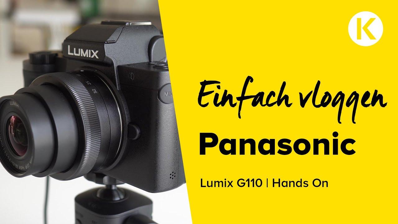 Panasonic Lumix G110 | Vloggen einfach gemacht