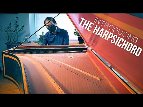Introducing: The Harpsichord