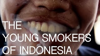 The Young Smokers of Indonesia