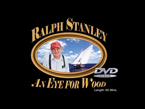 Ralph Stanley- An Eye for Wood