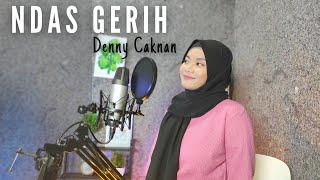 Download NDAS GERIH - Denny Caknan Cover By Teman Santai