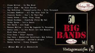50 Big Bands. Swing Dance (Full Album/Álbum Completo) Vol. 1