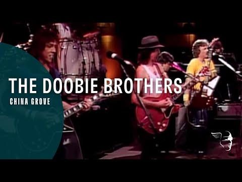 Doobie Brothers - China Grove (From