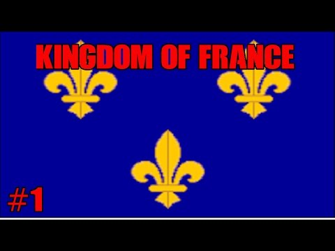 [EU4] Kingdom of France Part 1 - Europa Universalis 4 Rights of Man Lets Play