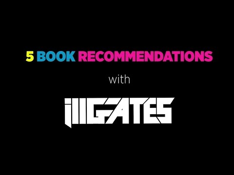 Ill Gates' Book Club: Top 5 Books Every DJ/Producer/Artist Should Read