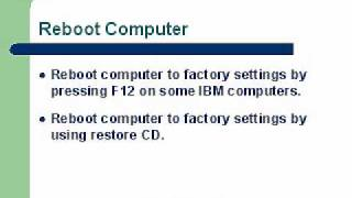 Reboot Computer - Restoring to Factory Settings