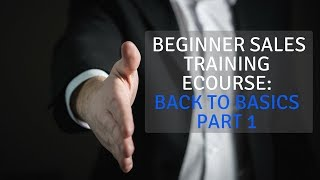 Gambar cover Beginner Sales Training eCourse: Back to Basics Part 1