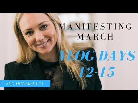 Manifesting Money March VLOG Challenge Days 12-15 || SugarMammaTV || Canna