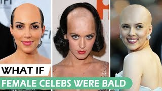 WHAT IF Female Celebs were Bald - Episode 06 - The G Word
