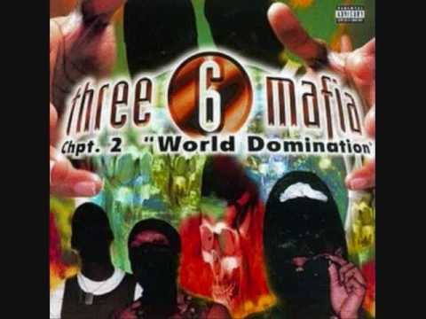 Three 6 MafiaHit A Muthafucka