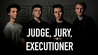 THE BASILISK - JUDGE, JURY, EXECUTIONER
