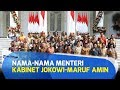 Inilah Nama-nama Menteri Kabinet Jokowi-Maruf Amin Yang Telah Resmi Diumumkan Pagi Ini