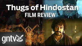 Thugs of Hindostan - redefining predictable