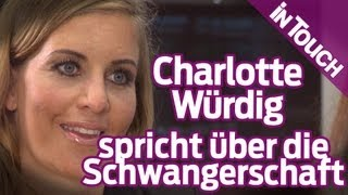 Charlotte Würdig über Schwangerschaft, Baby-namen Und Figurprobleme