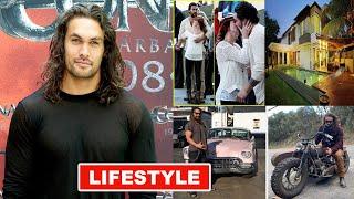 Jason Momoa Lifestyle ★ New Girlfriend, Wife, Age, Instagram, House, Family & Biography