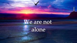 No Man is an Island (lyrics video)~ By Tenth Avenue North