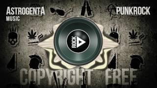 Copyright Free Music - AstrogentA - PunkRock