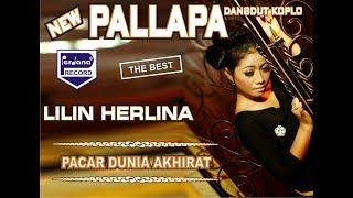 Lilin Herlina - Pacar Dunia Akhirat - New Pallapa [Official]