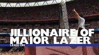 Jillionaire of Major Lazer - &#39Lean On&#39 (Summertime Ball 2016)