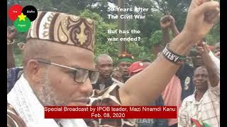 LIVE: Special Broadcast by IPOB leader, Mazi Nnamdi Kanu February 08, 2020