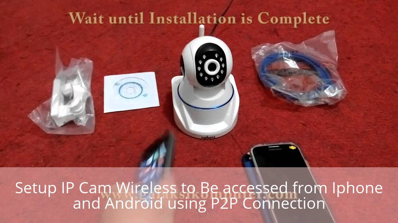 Howto Setup Ip Cam Wireless CCTV Using P2P For iPhone and Android