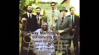 The Sway Machinery - Gawad Teriamou