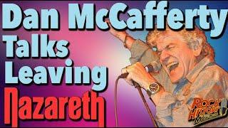 Dan McCafferty Talks About Leaving Nazareth